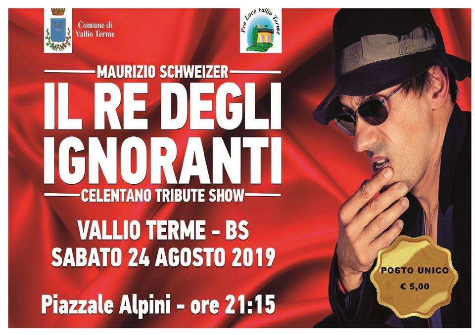 IL RE DEGLI IGNORANTI - CELENTANO TRIBUTE SHOW