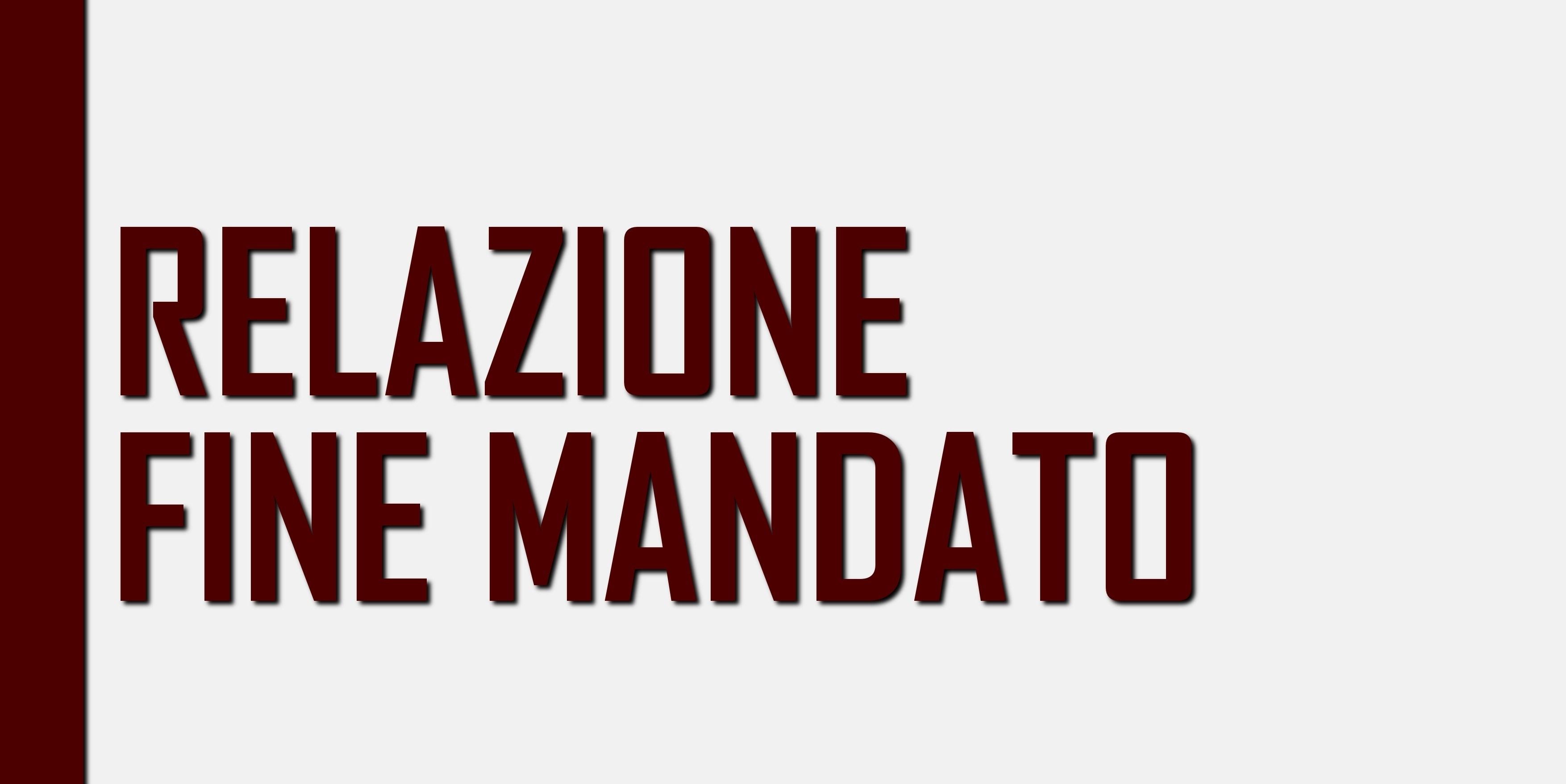 RELAZIONE FINE MANDATO 2014 - 2019