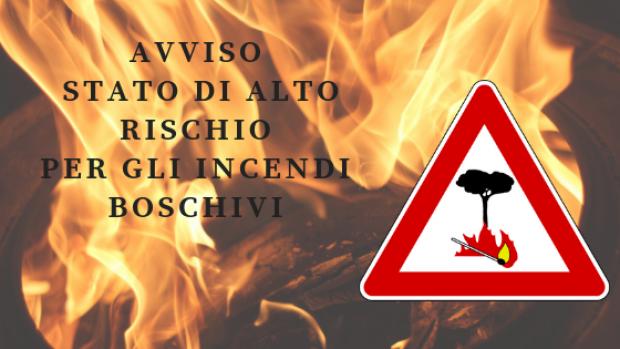 AVVISO - Stato di ALTO Rischio per gli Incendi Boschivi